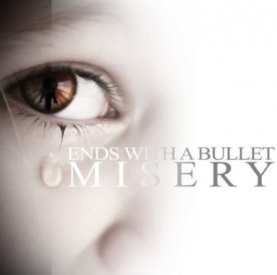 Ends With A Bullet - Misery (Single) (2018)