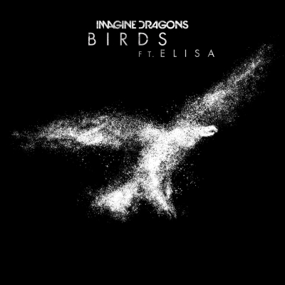 Imagine Dragons feat. Elisa - Birds [New Track] (2019)