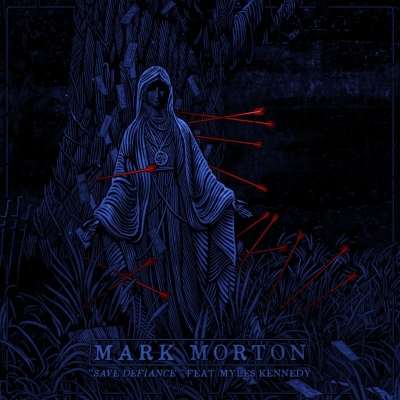 Mark Morton - Save Defiance (feat. Myles Kennedy of Alter Bridge) [New track] (2019)