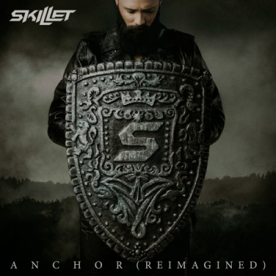 Skillet - Anchor (Reimagined) (Single) (2019)