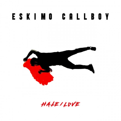 Eskimo Callboy - Hate/Love [Single] (2020)