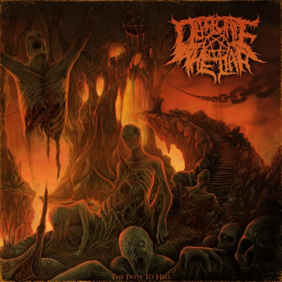 Depreciate The Liar - The Path To Hell (2017)
