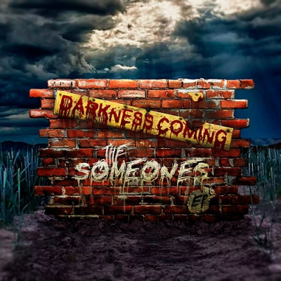 The Someones - Darkness Coming (EP) (2017)