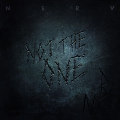 Nerv - Not The One (Single) (2021)