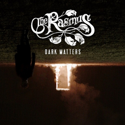 The Rasmus - Dark Matters (New Tracks) (2017)