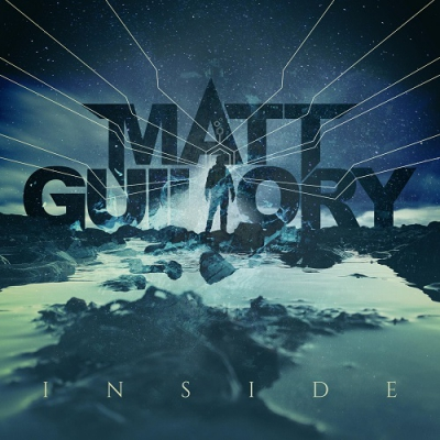 Matt Guillory - Inside (Single) (2017)