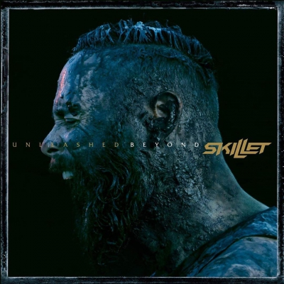 Skillet - Unleashed Beyond [Special Edition] (2017)