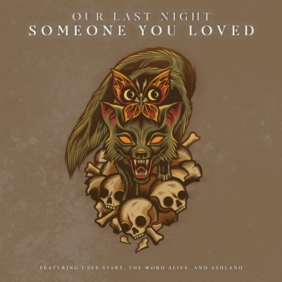 Our Last Night feat. I See Stars, The Word Alive & Ashland - Someone You Loved [Single] [2019]