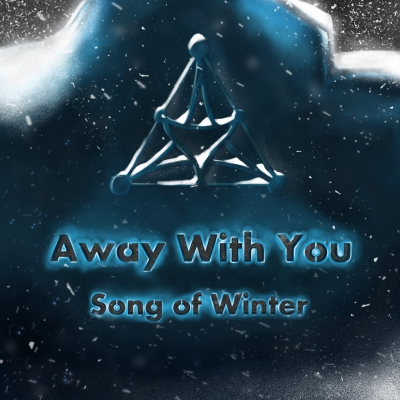 Away With You - Song Of Winter (2017)