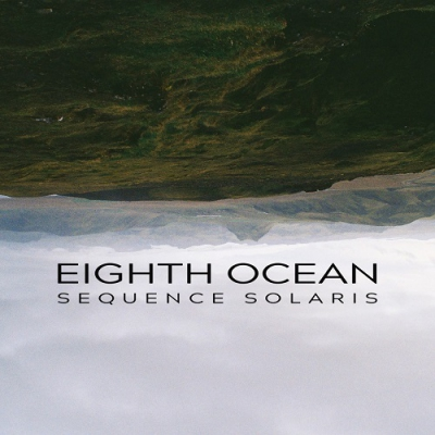 EighthOcean - Sequence Solaris (Single) (2017)