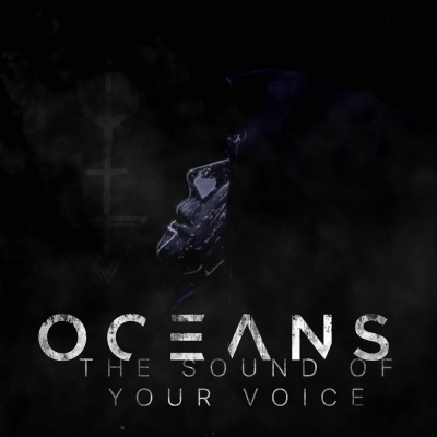 Oceans - The Sound of Your Voice [Single] (2018)