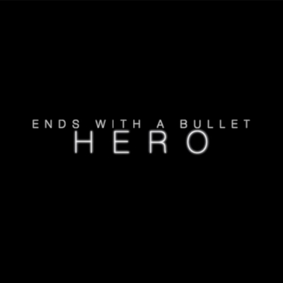 Ends With A Bullet - Hero [Single] (2020)