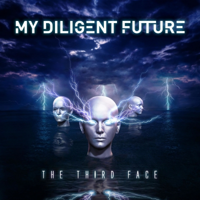 My Diligent Future - The Third Face [EP] (2018)