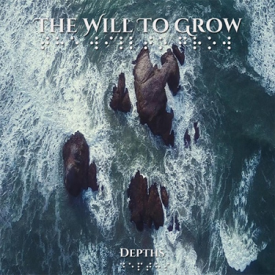 The Will to Grow - Depths (Single) (2017)