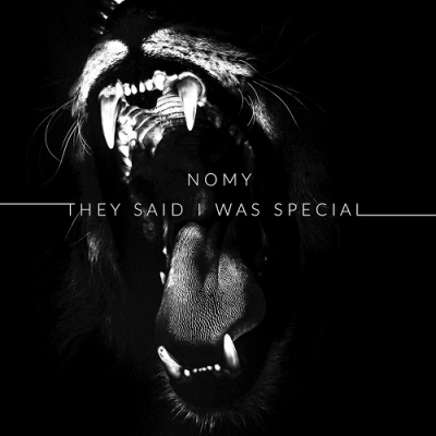Nomy - They Said I Was Special [EP] (2018)