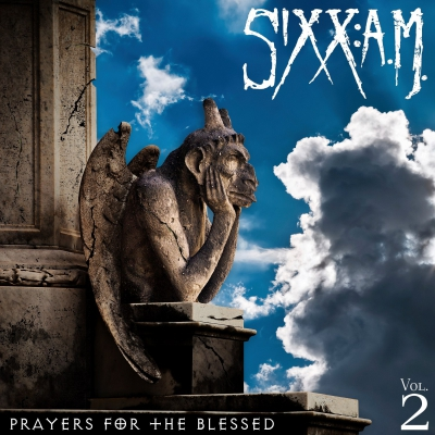 Sixx:A.M. - Prayers for the Blessed (Vol. 2) (2016)