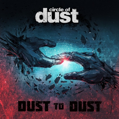 Circle Of Dust - Dust to Dust (Single) (2017)