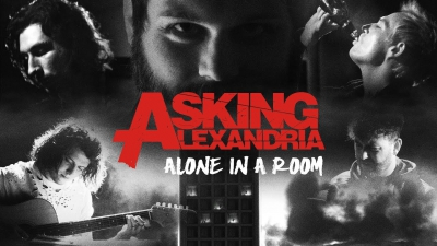 Asking Alexandria - Alone In A Room (2018)