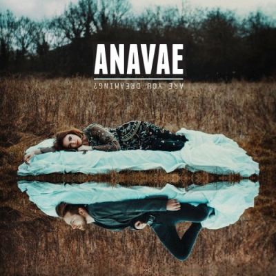 Anavae - Are You Dreaming? [EP] (2017)