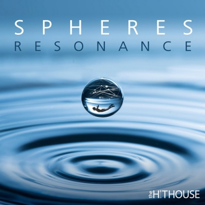 The Hit House - Spheres: Resonance (2017)