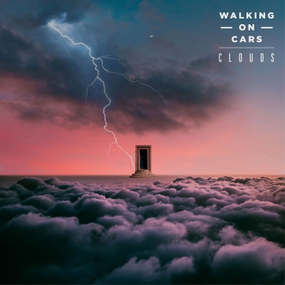 Walking On Cars - Clouds (2020)