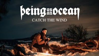 Being As An Ocean - Catch The Wind (OFFICIAL VIDEO)