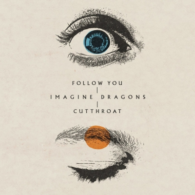 Imagine Dragons - Follow You / Cutthroat (Singles) (2021)