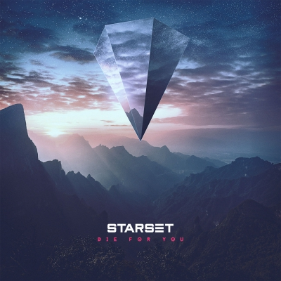 Starset - Die For You (Acoustic) (Single) (2018)