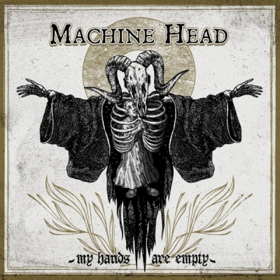 Machine Head - My Hands Are Empty (Single) (2020)