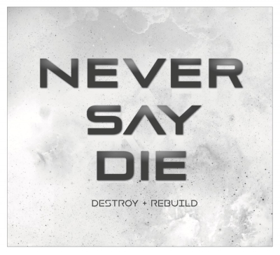 Never Say Die - Outside Looking In [New Track] (2016)