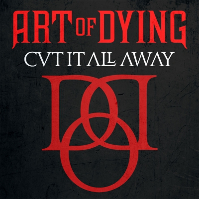 Art Of Dying - Cut It All Away (Single) (2019)