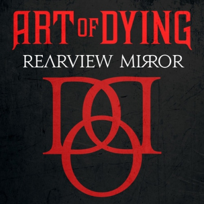 Art Of Dying - Rearview Mirror [Single] (2019)