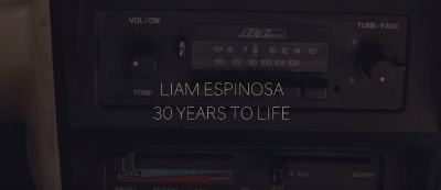 Liam Espinosa - 30 Years To Life (2018)