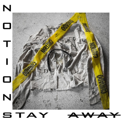 Notions - Stay Away [Single] (2019)