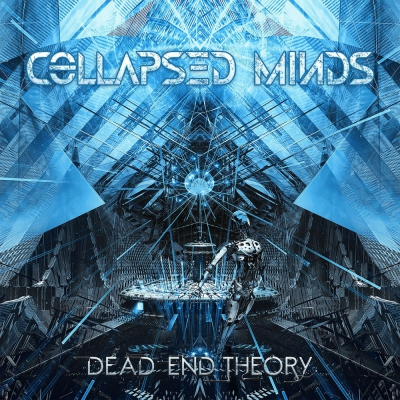Collapsed Minds - Dead End Theory (2017)