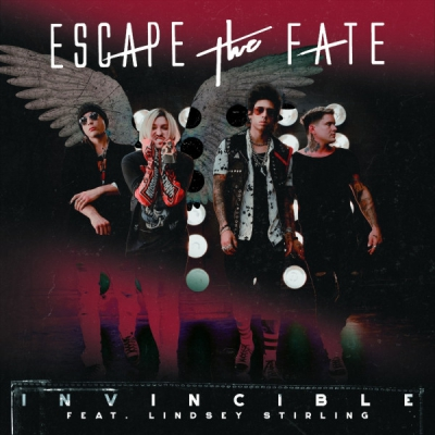 Escape The Fate feat. Lindsey Stirling - Invincible (Single) (2020)