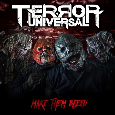 Terror Universal - Make Them Bleed (2018)