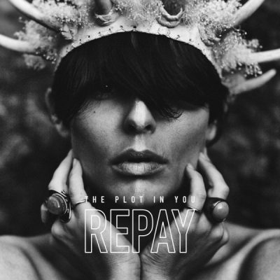 The Plot In You - Repay (Single) (2020)