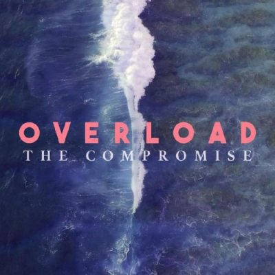The Compromise - Overload (Single) (2017)
