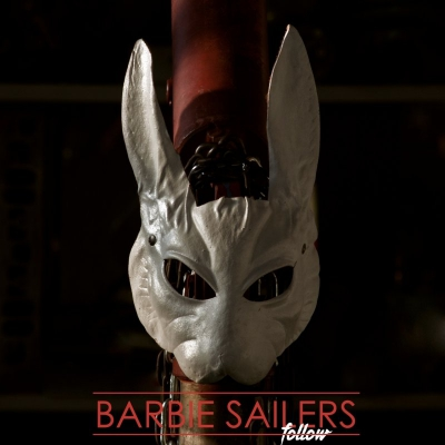 Barbie Sailers - Follow (Single) (2017)