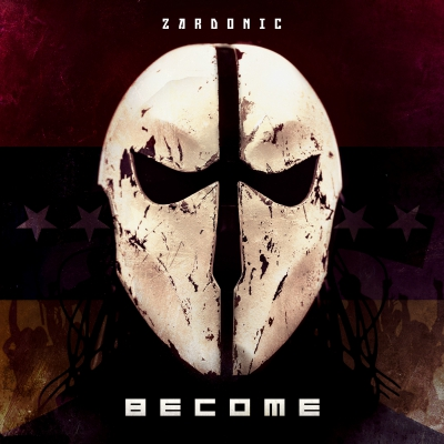 Zardonic - Become (2018)