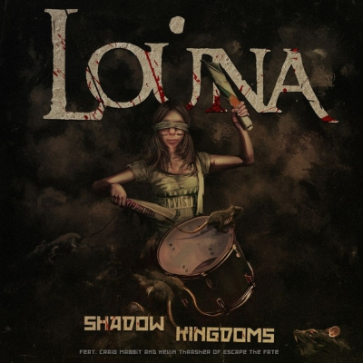 Louna - Shadow Kingdoms (ft. Craig Mabbit & Kevin Thrasher of Escape the Fate) (New Track) (2018)