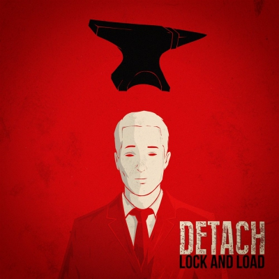 Detach - Lock and Load [Single] (2017)