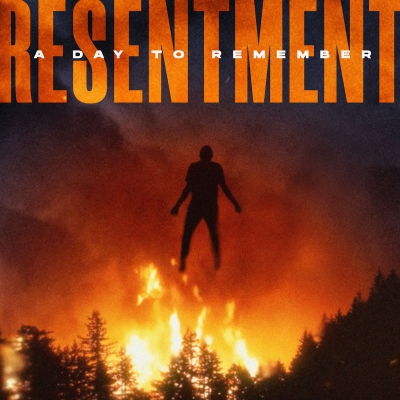 A Day to Remember - Resentment [Single] (2019)