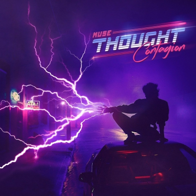 Muse - Thought Contagion [Single+Сlip] (2018)