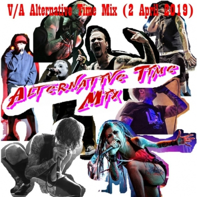V/A Alternative Time Mix (2 April 2019)