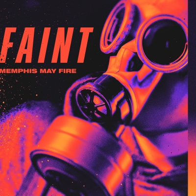 Memphis May Fire - Faint (Single) (2019)