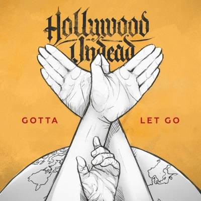 Hollywood Undead - Gotta Let Go (New Track) (2018)