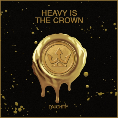 Daughtry - Heavy Is The Crown (Single) (2021)