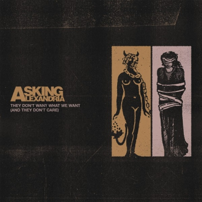 Asking Alexandria - They Don't Want What We Want (And They Don't Care) [Single] (2020)